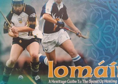Iomáin, A Heritage Guide to Hurling Shinty